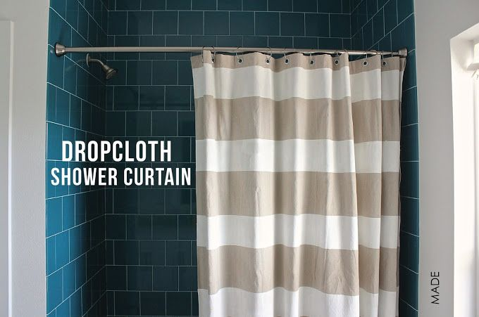 Get the shower curtain YOU want by making one with cheap painter's dropcloth. Um... BRILLIANT.
