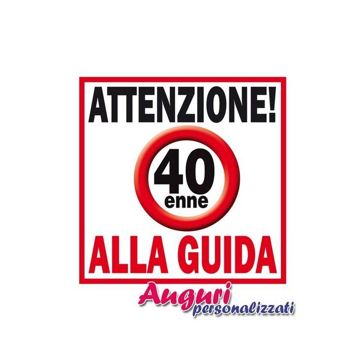 targa-magnetica-attenzione-40enne-alla-guida-per-la-festa-di-compleanno-un-regalo-spiritoso-e-divertente.jpg (800×800)