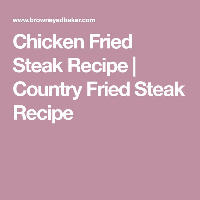 Chicken Fried Steak Recipe | Country Fried Steak Recipe