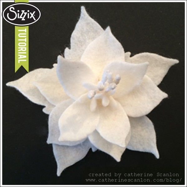 Sizzix Die Cutting Tutorial | Poinsettia Pin by Catherine Scanlon