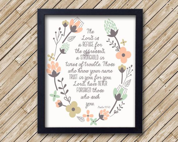 The Lord is a Refuge- Psalm 9, scripture, bible verse (8x10 print)