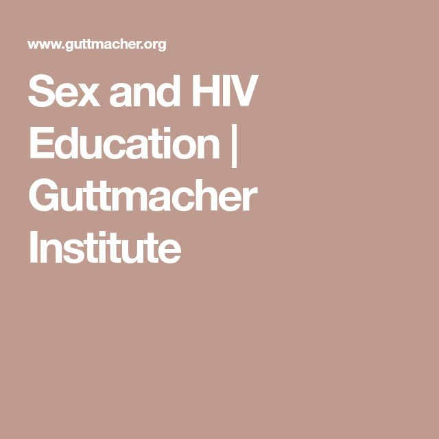Sex and HIV Education | Guttmacher Institute