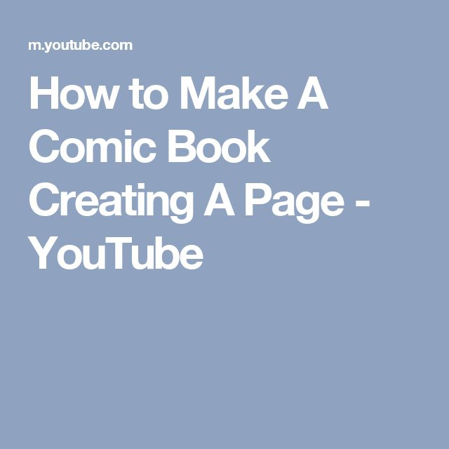 How to Make A Comic Book   Creating A Page - YouTube