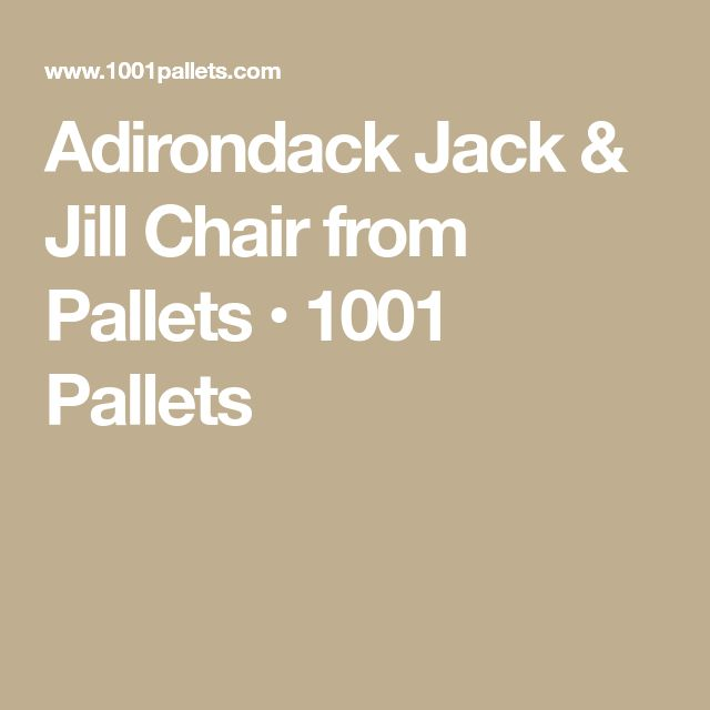 Adirondack Jack & Jill Chair from Pallets • 1001 Pallets