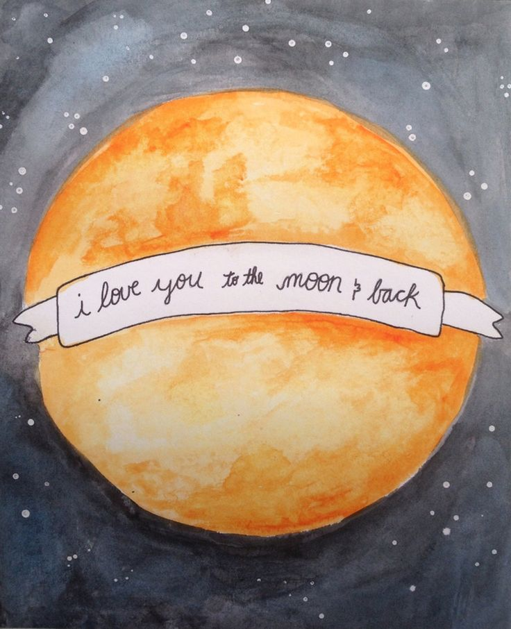 """i love you to the moon and back"" by Richelle Bergen"