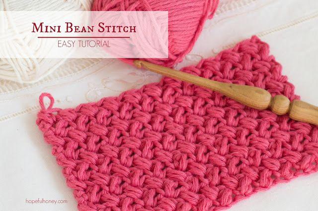 Hopeful Honey | Craft, Crochet, Create: How To: Crochet The Mini Bean Stitch - Easy Tutori...