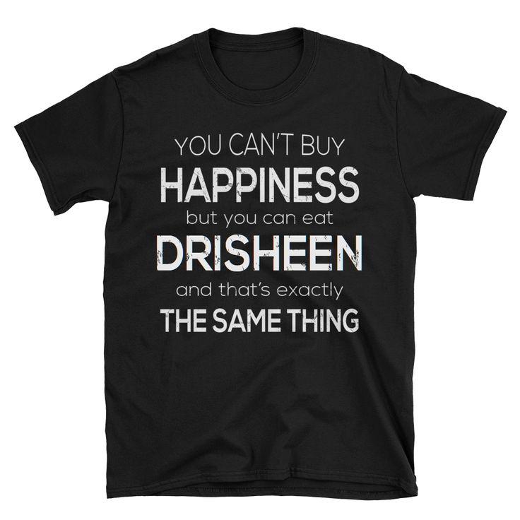 Funny Food T-Shirt Eat Drisheen