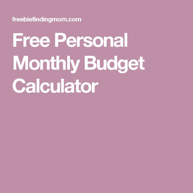 Free Personal Monthly Budget Calculator