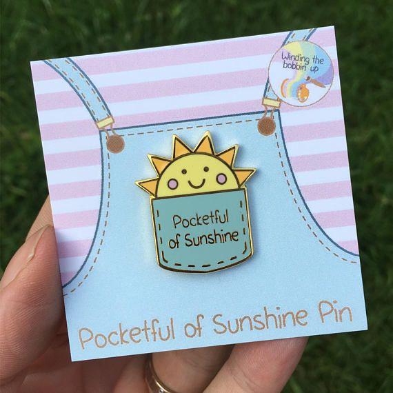 Pocketful of Sunshine Hard Enamel Pin Badge introductory