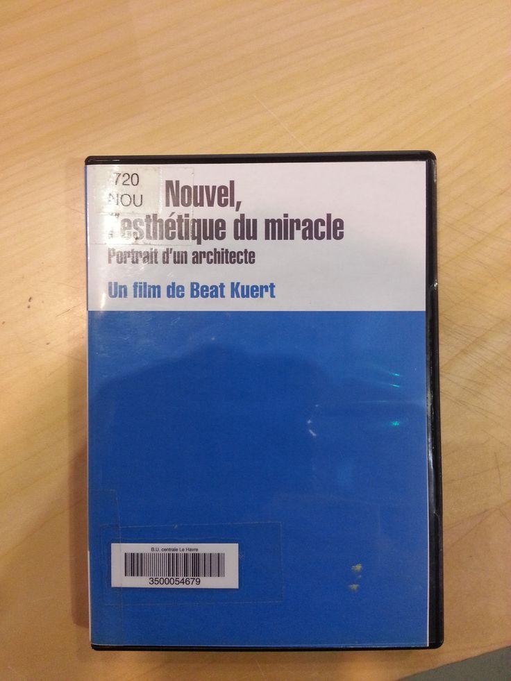 Jean Nouvel, l'esthétique du miracle : portrait d'un architecte | Beat, Kuert. Réalisateur