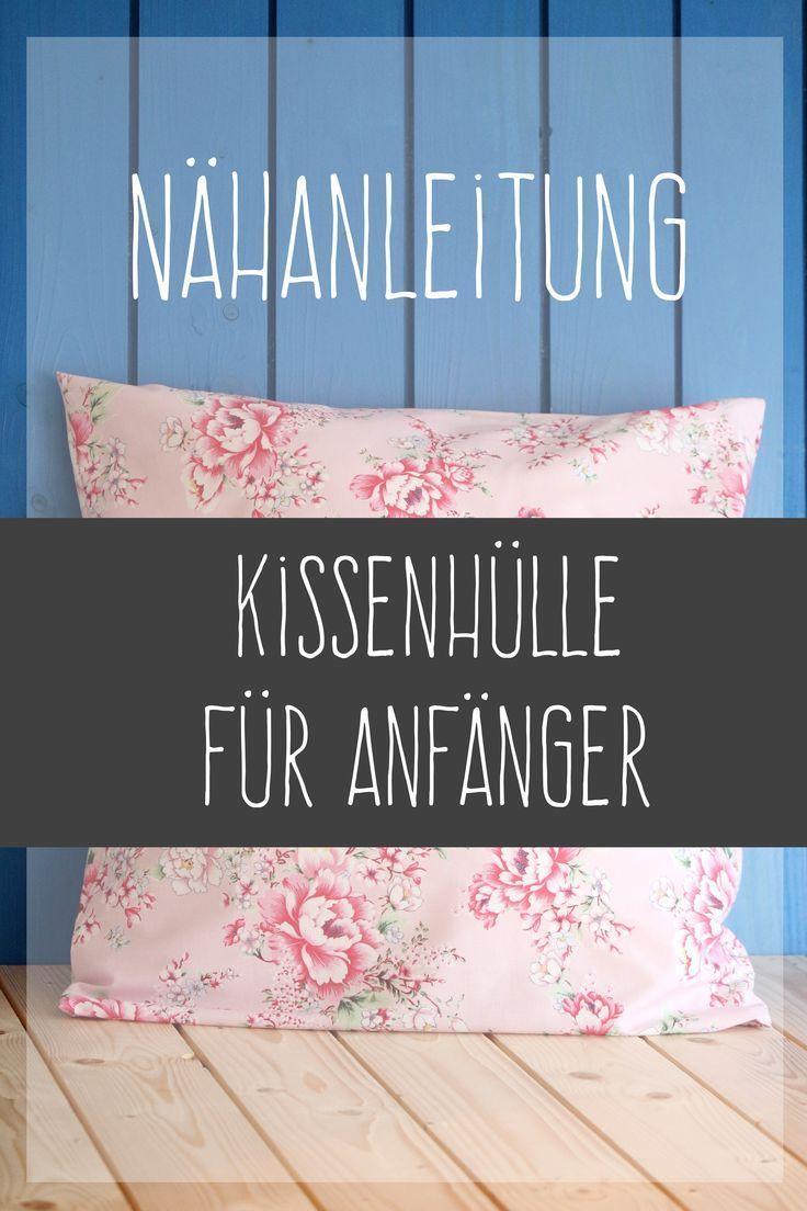 Most Current Pic Nahen Fur Anfanger Wie Du Ein Kissen Mit