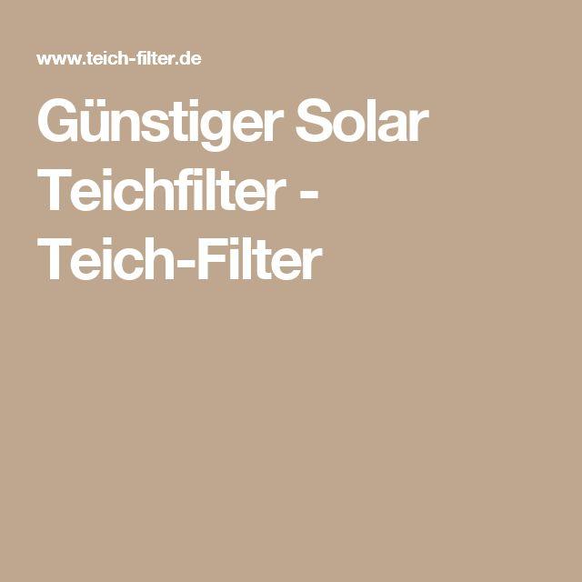 Günstiger Solar Teichfilter - Teich-Filter