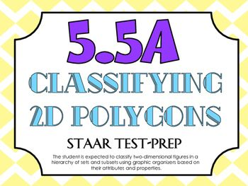 STAAR Test-Prep Task Cards!TEKS ALIGNED: 5.5A (Readiness Standard): The student is expected to classify two-dimensional figures in a hierarchy of sets and subsets using graphic organizers based on their attributes and properties.THIS INCLUDES: -20 multiple choice test-prep task cards-Answer key-Student recording sheet*These cards are a great way to assess student understanding and prepare for the STAAR test! *All questions are directly aligned to the 5th Grade Math STAAR Test!*Since this is…