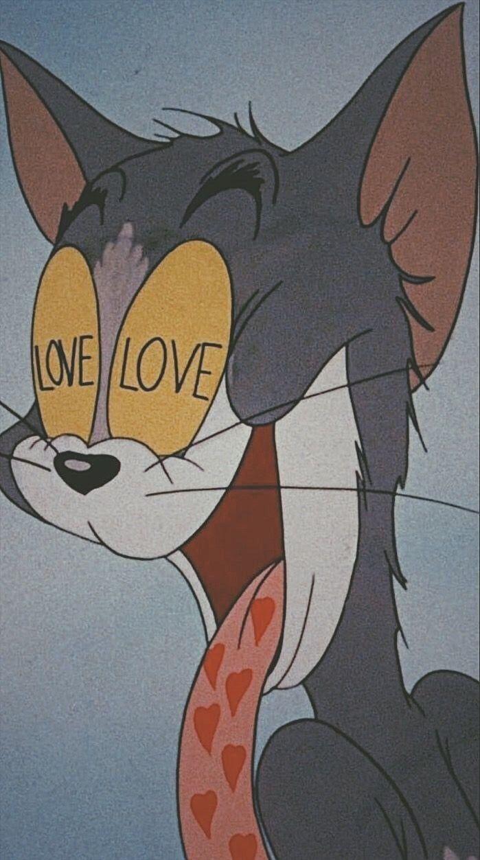 Tom Cartoons Cat Love Aesthetic Mood Cartoon Cute Https
