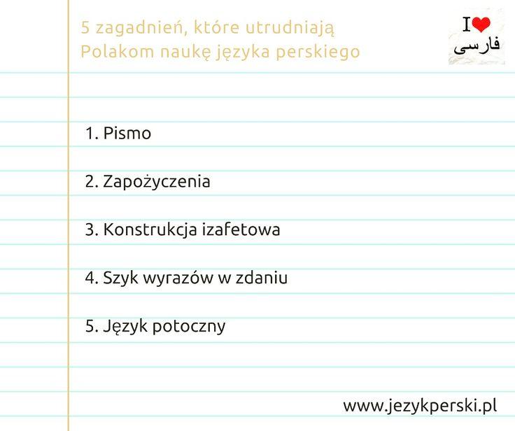 Trudności w nauce perskiego. Artykuł: http://woofla.pl/5-zagadnien-ktore-utrudniaja-polakom-nauke-jezyka-perskiego/