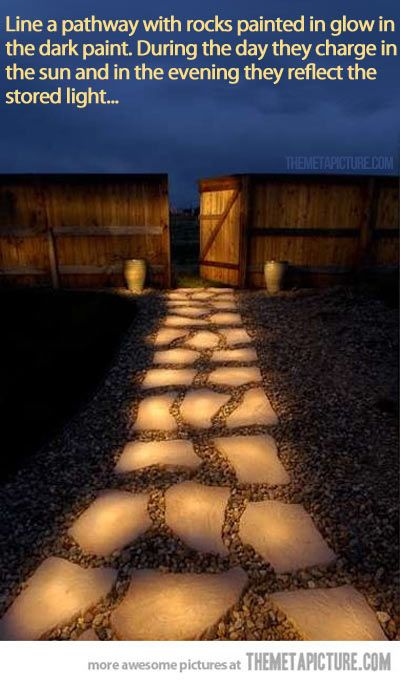 Glow in the Dark Pathway… I have no idea if this would work, but now I REALLY wanna try it! Would probably need to use some sort of sealant to keep the glow in the dark pain from washing or wearing off...