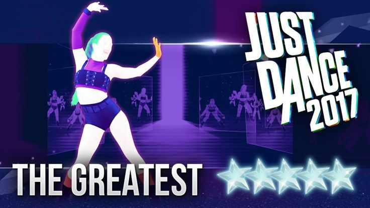 Just Dance 2017: The Greatest by Sia - 5 stars