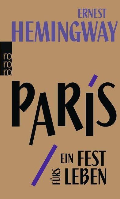 Paris, ein Fest fürs Leben - Ernest #Hemingway