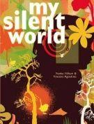 My Silent World by Nette HIllton