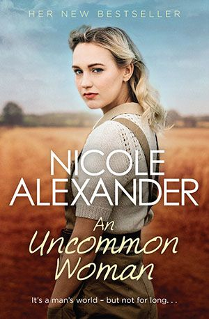 An Uncommon Woman by Nicole Alexander - Book Review