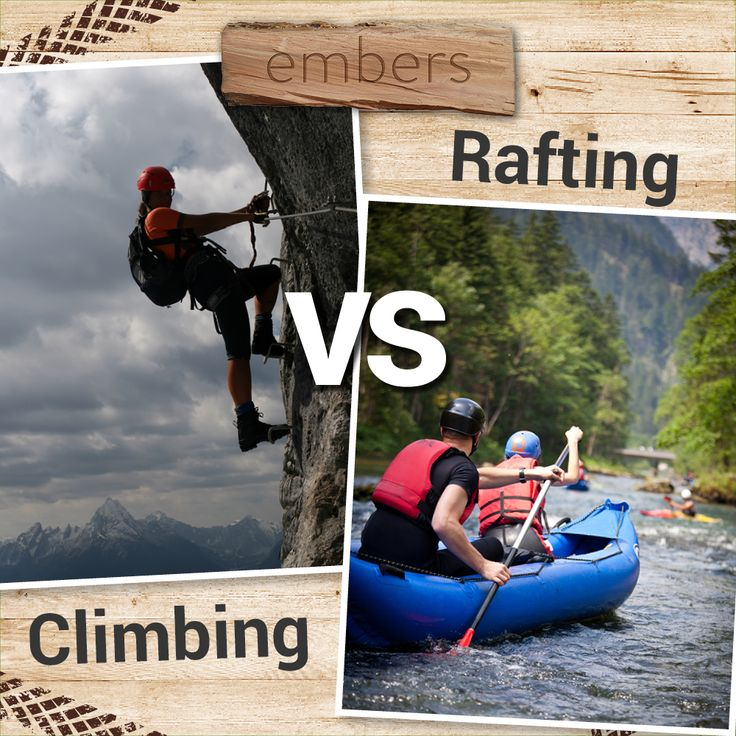 Mountain climbing or rafting? Which is your favourite outdoor activity between these two?