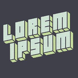 Lorem Ipsum say what?