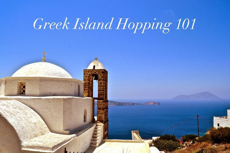 A Guide to Greek Island Hopping