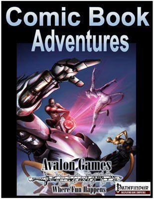Comic Book Adventures is a supplement for the Pathfinder-based