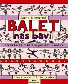 Balet nás baví: [První kniha o baletu pro děti i rodiče] | ČTEnářův SYmpatický RÁDce
