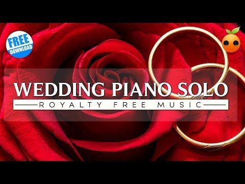 Wedding Piano Solo - Free Download Background Music for