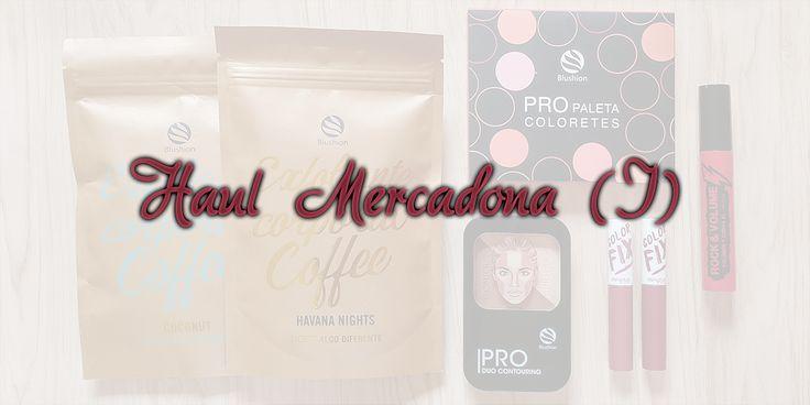 Comprando en... Mercadona (I) - Hertally's MakeUp