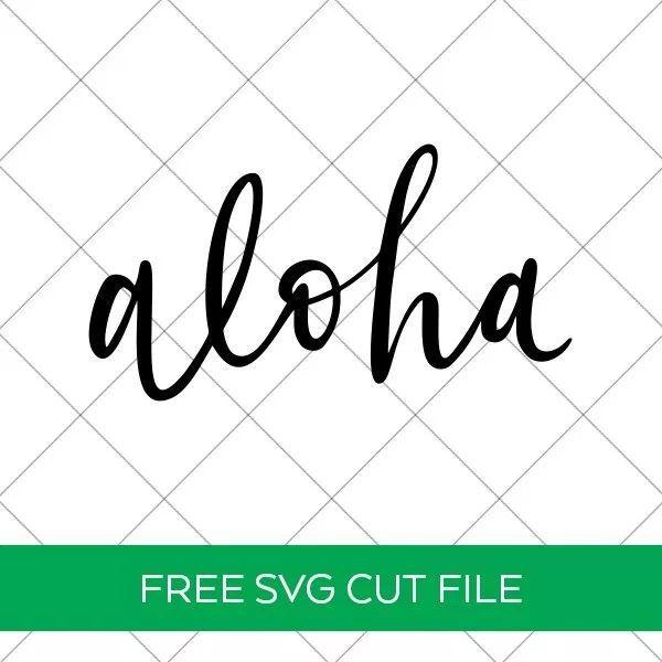 Free Aloha SVG - Free Beach SVG Cut Files | DIY Ideas from