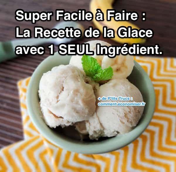 Saviez-vous que vous pouviez préparer une délicieuse glace avec seulement 1 ingrédient ? Oui, oui, je vous assure cette recette végétalienne n'a vraiment qu'1 seul ingrédient !  Découvrez l'astuce ici : http://www.comment-economiser.fr/la-recette-facile-de-la-glace-maison-avec-1-seul-ingredient.html?utm_content=bufferbdc80&utm_medium=social&utm_source=pinterest.com&utm_campaign=buffer