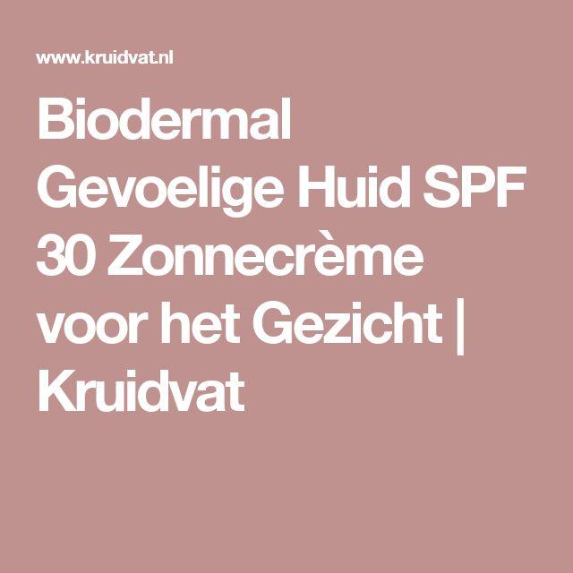 Biodermal Gevoelige Huid SPF 30 Zonnecrème voor het Gezicht   Kruidvat