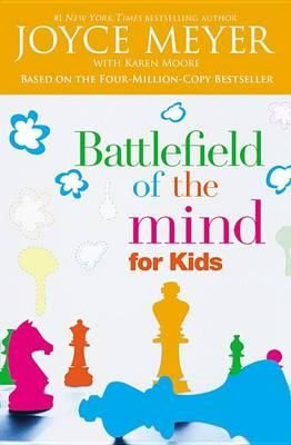 Battlefield Of The Mind For Kids By Joyce Meyer, 9780446691253., Literatura dziecięca <JASK>