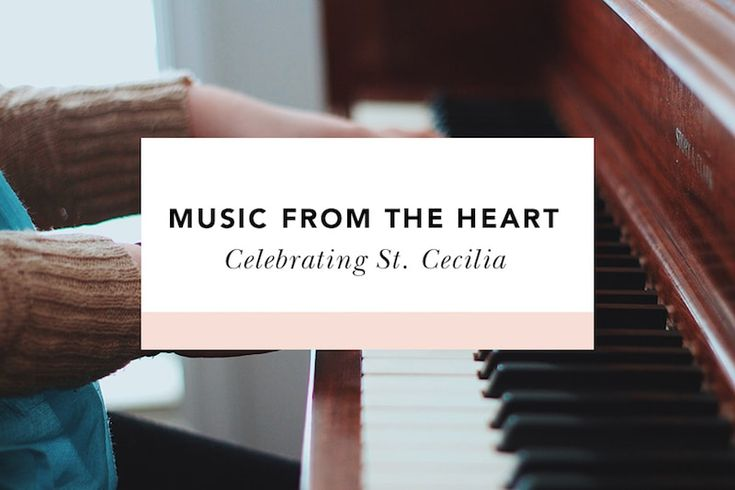St. Cecilia is the patron of music, but you don't have to be musically talented to learn from her example of playing a beautiful song to the Lord. // patron saints // patron saint of music // blogs for women catholic christian #BISblog