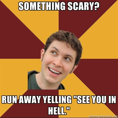 """Toby Turner Meme - something scary? run away yelling """"see you in hell."""""""