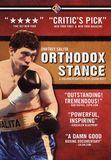 Orthodox Stance [DVD] [2007]