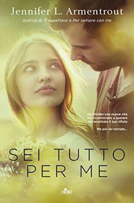 Leggere Romanticamente e Fantasy: Anteprima SEI TUTTO PER ME di Jennifer L. Armentro...
