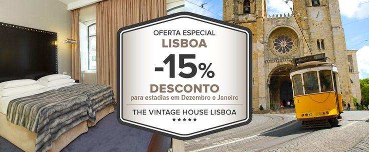 Oferta Especial 15% Desconto - Hotel The Vintage House Lisboa