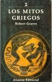 Robert Graves - Los Mitos Griegos 2