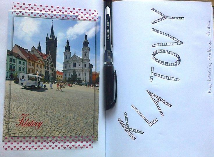 13. den - Klatovy (name of place, where you live) :-) #daybydaylettering