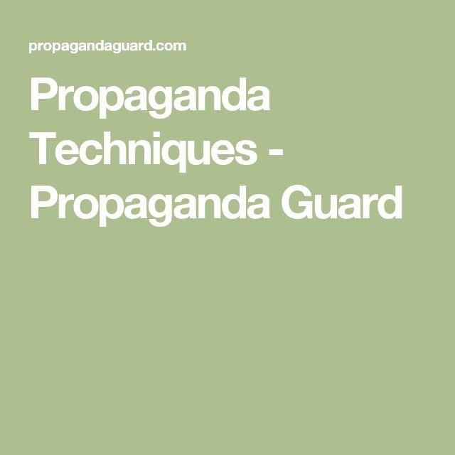 Propaganda Techniques - Propaganda Guard