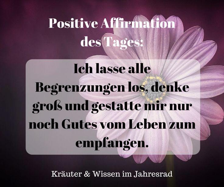 Positive Affirmationen und Motivationssprüche für jeden Tag findest du auf Kr… – S. B.