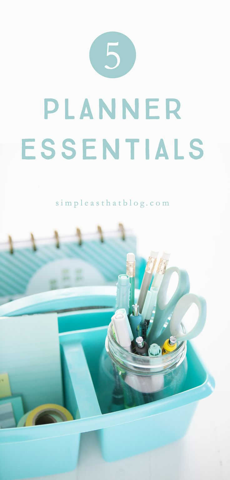 My Top 5 Planner Essentials - Simple as That