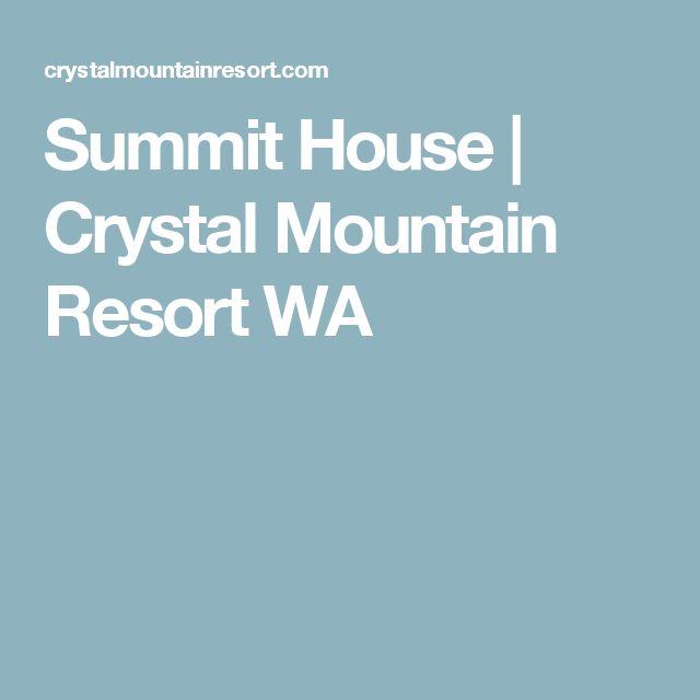 Summit House | Crystal Mountain Resort WA
