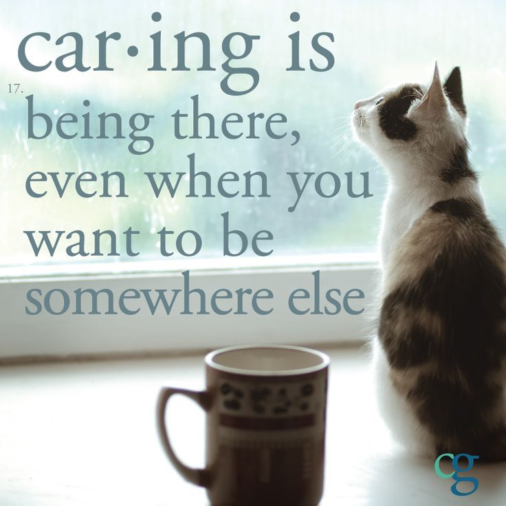 Caregiver Quotes and Tips #2 – Being Available and Taking a Break
