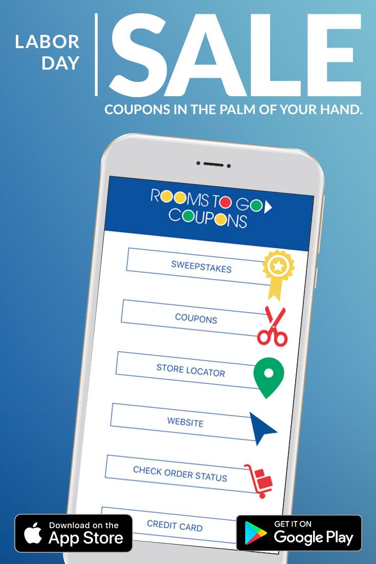 Download The Rooms To Go App Now For Exclusive Coupons Available