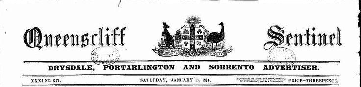 Queenscliff Sentinel, Drysdale, Portarlington and Sorrento Advertiser: TROVE 1914-1918