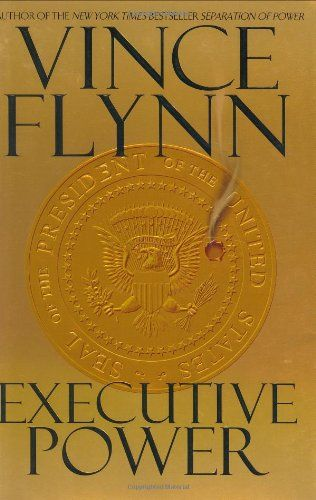 Executive Power (Mitch Rapp ) by Vince Flynn https://www.amazon.com/dp/0743453956/ref=cm_sw_r_pi_dp_x_jAt5yb5K8788C